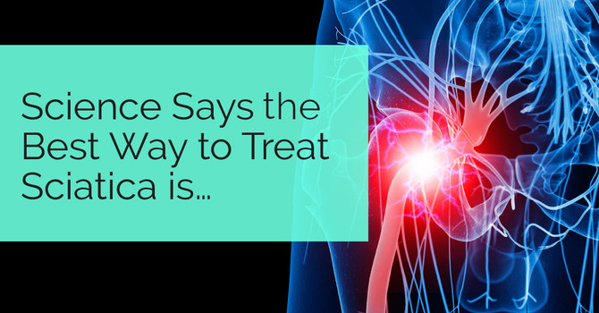 Science Says the Best Way to Treat Sciatica is… image