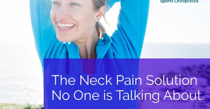 The Neck Pain Solution No One is Talking About image